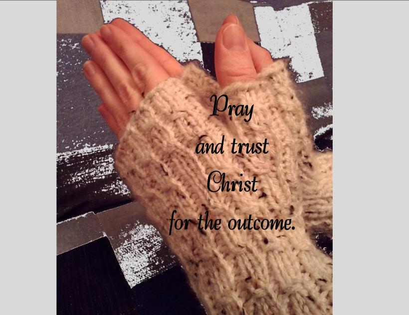 Pray and Trust