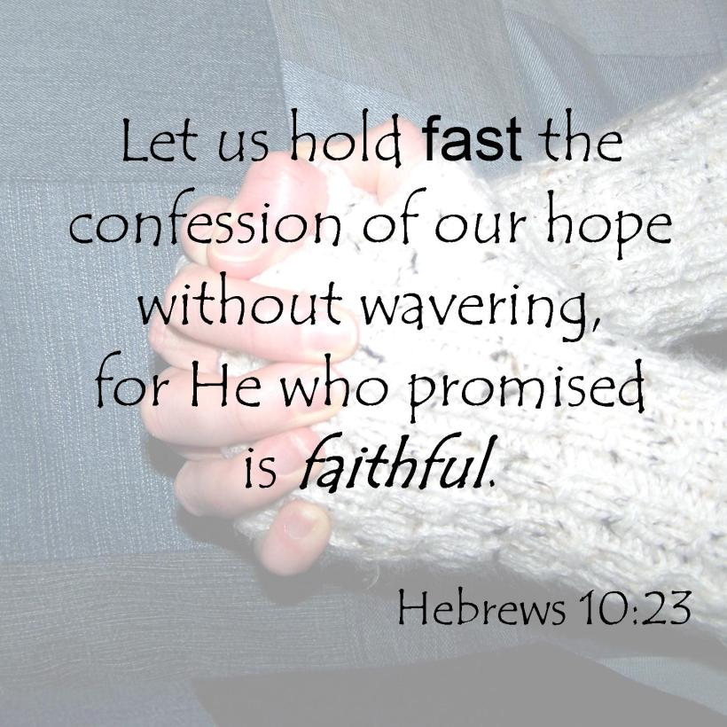 Hebrews 10 23